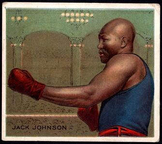 1910 T218 jack Johnson
